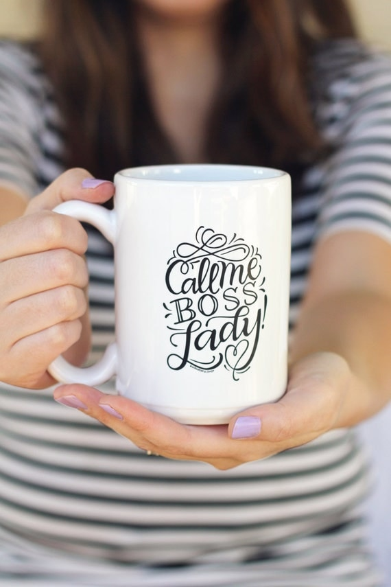 https://www.etsy.com/listing/227482829/mug-call-me-boss-lady-15-oz-mug