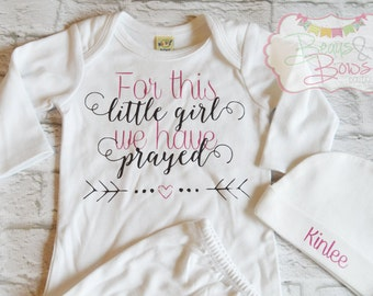 For This Little Girl We Have Prayed Long Sleeve Gown or Bodysuit + Personalized Hat - CHOOSE COLORS - Made to Order