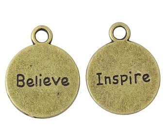 Charms : 10 Antique Bronze Round BELIEVE Charms / Brass Stamped INSPIRE Message Pendants -- Lead, Nickel & Cadmium Free 31802.U
