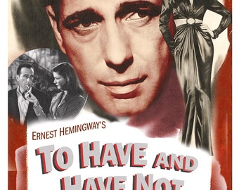 """Humphrey Bogart - Lauren Bacall - To Have and Have Not - Home Theater Decor - Classic Movie Poster Print  13""""x19"""" - Film Noir Movie Poster"""