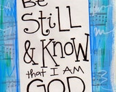 Psalm 46:10 Be Still and Know Collection Illustrated Watercolor Prints