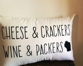 Wisconsin Pillow / Home Decor, Valentines Day, Green Bay Packers, New Home, Birthday, Cheesehead, Cheese and Wine