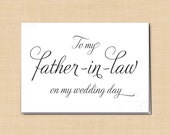 To My Father-In-Law On My Wedding Day Printable Card, Simply Elegant: 5 x 3.5 - Instant Download