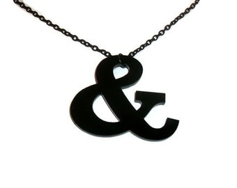 Ampersand Necklace, Punctuation, Typography, Laser Cut Black Pendant, Perspex