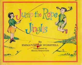 Jump the Rope Jingles by Emma Vietor Worstell, illustrated by Sheila Greenwald