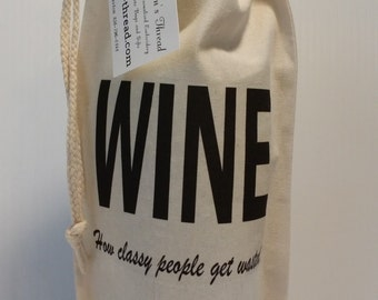 Wine Bag TOTE How Classy People Get Wasted