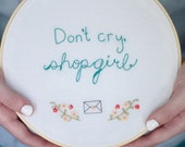You've Got Mail Quote Embroidery   Don't Cry Shopgirl Embroidered Wall Hanging   Embroidery Hoop Art
