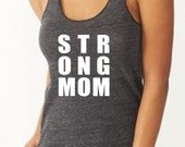 Strong Mom running tank workout fitness tank             Mother Runner Run like a Mother  Running Tank