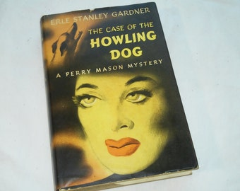"""Vintage Perry Mason Hardcover, """"The Case of the Howling Dog"""" by Erle Stanley Gardner, 1946."""