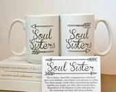 TWO SOUL SISTERS mugs, Best Friend Mugs, Soul Sister Coffee Mug, Happy Birhday Best Friend, Gifts for Sisters, Bridesmaids Gifts