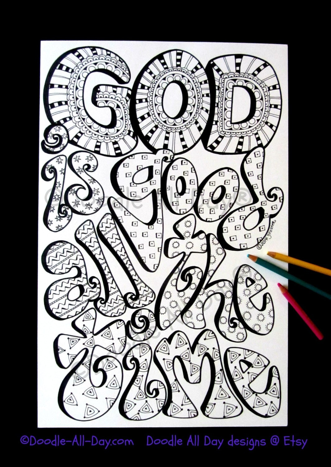 God is good all the time Good coloring books for adults