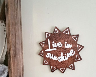 Live in Sunshine wood wall art quote