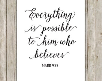 8x10 Bible Verse Printable Art, Mark 9:23, Everything Is Possible To Him Who Believes, Bible Poster, Religious Art, Instant Digital Download