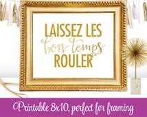 Laissez Les Bon Temps Rouler Printable - New Orleans Art, Mardi Gras Home Decor, Gold Glitter 8x10 Quote Art Sign - INSTANT DOWNLOAD