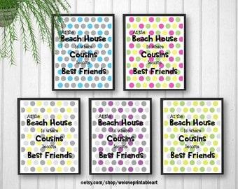 Gift for Cousins, Beach House, Art Prints, Cousins Quote, Where Cousins Go, Best Cousin, Printable Art, Beach Signs Decor, Best Friends