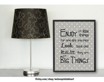 Gray White Polka Dot, Enjoy the Little Things, Printable Art, Quote Print, Inspirational Quote, Wall Art, Framed Quote, Poster Art