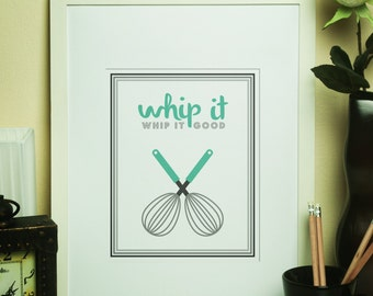 Kitchen Print: Whip It Good // Whisk // Teal // Kitchen Utensil Print // Devo