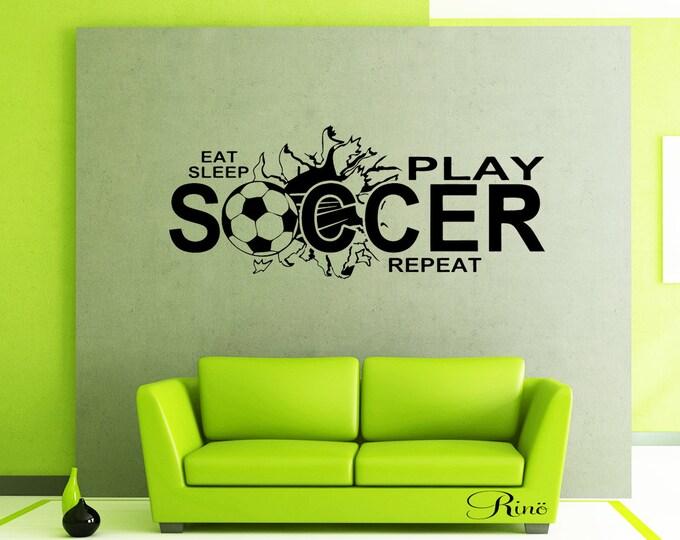 Eat sleep play SOCCER Wall art vinyl Decal - Soccer decals - soccer decor - bedroom soccer decor - football decal soccer wall decal sticker