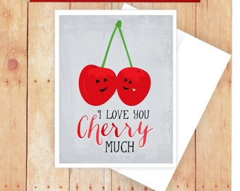 I Love You Cherry Much Card, Anniversary Card, Romantic Card, Valentine's Day Card, Couple Anniversary Card, Card for Him, Card for Her