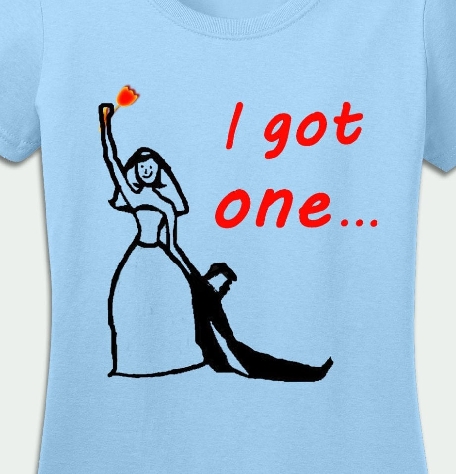 I Got One T Shirt Just Married Staguette Tank Tops Gift For
