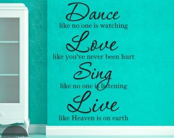 Dance Love Sing Live Vinyl Wall Decal Sticker