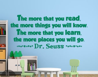 The More That You Read The More Things You Will Know Dr. Seuss Quote Vinyl Wall Decal Sticker Art Home Decor