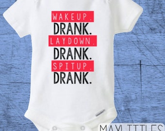 Drank Onesie - Wake Up Drank Baby - Hip Hop Onesie - Custom Baby Onesie