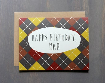 Happy Birthday, Man! Card