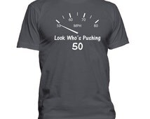 Birthday T-Shirt, Pushing 50, Birthday Gift Idea, 50th Birthday Gift Idea, Funny T-Shirt, Retirement Gift Idea, Funny Gift, 0590-W