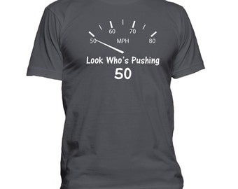 Birthday T-Shirt, Pushing 50, Birthday Gift Idea, 50th Birthday Gift Idea, Funny T-Shirt, Retirement Gift Idea, Funny Gift, 0590-W