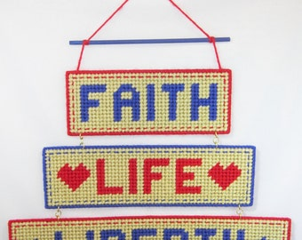 Faith, Life, Liberty Wall Hanging in Plastic Canvas