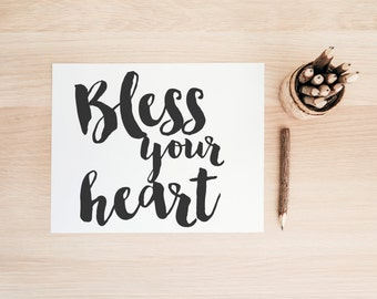 """PRINTABLE Art """"Bless Your Heart"""" Typography Art Print Black and White Office Decor Nursery wall Art Nursery Art Print Funny Art Print"""