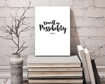 Dwell In Possibility, Printable Wall Art Quotes, Inspirational Typography Print, Black and White Art, Digital Print, Instant Download