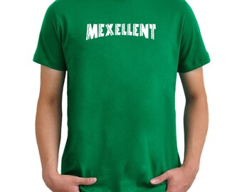 Mexellent Mexican T-Shirt