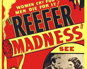 Reefer Madness, Movie Poster,  Archival Quality Print