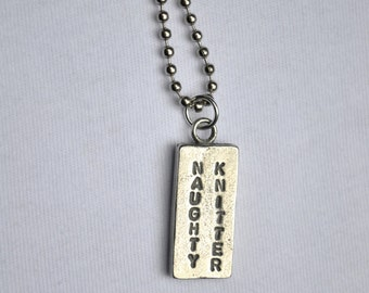 Naughty Knitter pewter necklace knitpurletc.
