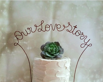 OUR LOVE STORY Wedding Cake Topper, Rustic Wedding Cake Topper, Rustic Wedding Decoration, Rustic Centerpiece, Bridal Shower, Anniversary