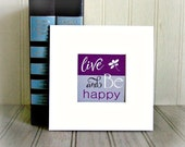 Live and Be Happy Motivational Print Inspirational Print Be Happy Typography Art Print