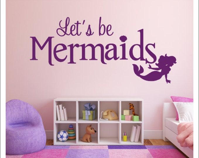 Let's Be Mermaids Wall Decal Vinyl Decal Girls Nursery Bedroom Decal Wall Decal Mermaid Wall Decal Sea Beach Mermaid Nautical Decal Meramids