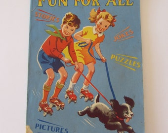 Vintage (1950s) children's activity book, 'Fun For All' ; stories, jokes, puzzles, pictures