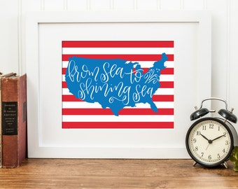 From Sea to Shining Sea. American Flag. Instant Download. Office Decor. Home Decor. Patriotic Decor. Calligraphy Print. Calligraphy Font.
