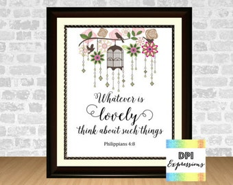 Bible Verse Art Print, Whatever Is Lovely, Philippians 4:8 Scripture Art, Printable Digital Art, Christian Wall Decor INSTANT DOWNLOAD