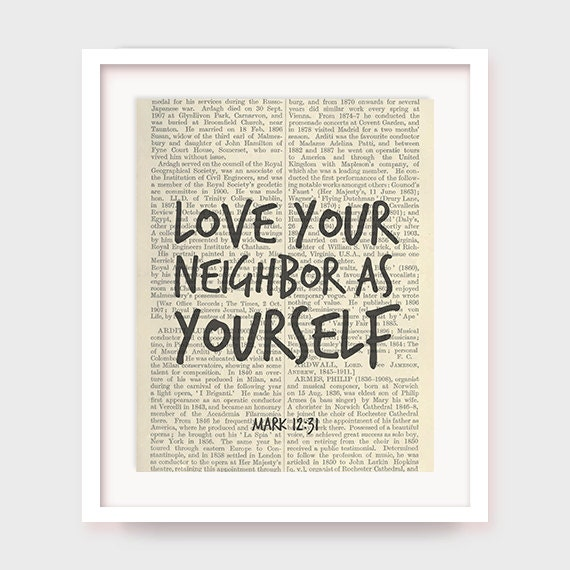 Quotes About Love Your Neighbor : Instant Download Bible Verse, Love Your Neighbor As Yourself, Mark 12 ...