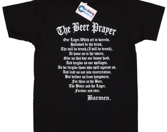 The Beer Prayer T Shirt Black Small to XXL
