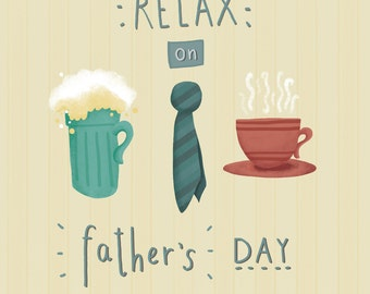 Relax on Fathers Day greeting card