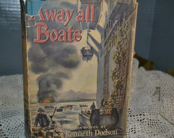 Away all Boats/ Kenneth Dodson / Little, Brown & Co. / Boston / 1954 / fiction / vintage fiction / vintage book / vintage / book / novel
