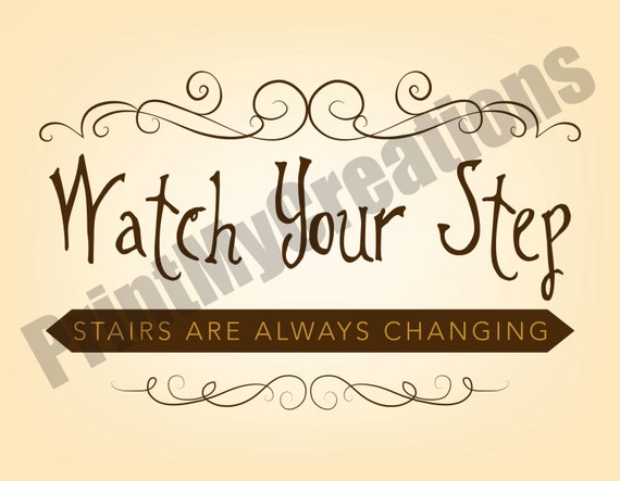 Harry Potter Watch Your Step Stairs Are Always Changing
