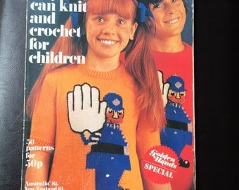 Vintage All You can Knit and Crochet for Children 1972