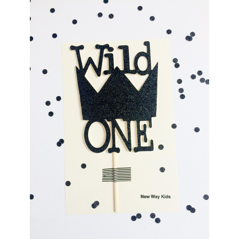 Wild One cake topper wild one first birthday theme by ...
