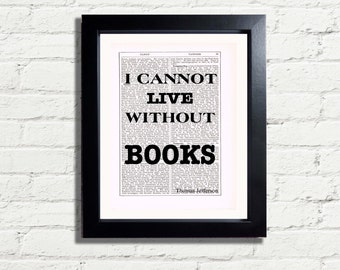Inspirational Quote I Cannot Live Without Books by Thomas Jefferson INSTANT DIGITAL DOWNLOAD A4 Printable Pdf Jpeg Image Dictionary Style